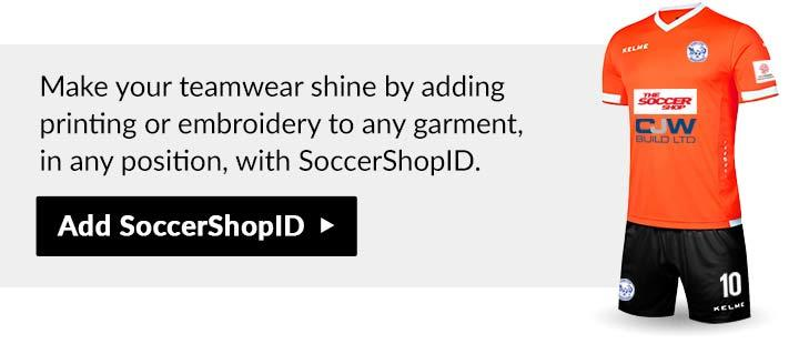 make your teamwear shine with SoccerShopID print and embroidery personalisation