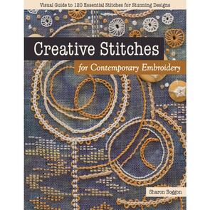 C&T Publishing Creative Stitches For Contemporary Embroidery