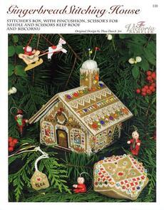 The Victoria Sampler Gingerbread Stitching House: box, pincushion, fob, keep, biscornu