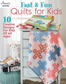 Annie's Books Fast and Fun Quilts for Kids