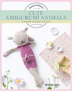 Search Press  Cute Amigurumi Animals
