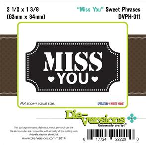 Die-Versions Miss You Sweet Phrases