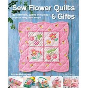 Search Press Sew Flower Quilts & Gifts
