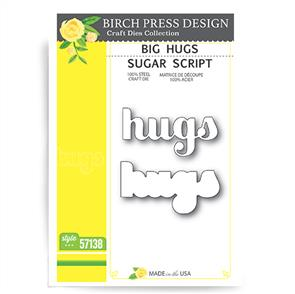 Birch Press  Big Hugs Sugar Script