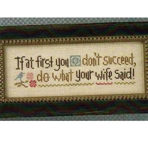 Lizzie Kate Cross Stitch Chart - Do What Your Wife Said