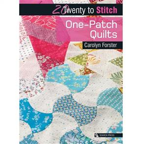 Search Press 20 to Stitch: One-Patch Quilts
