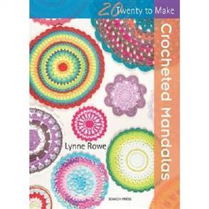 Search Press  20 to Crochet: Crocheted Mandalas