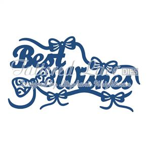 Tattered Lace  Dies - Best Wishes & Embellishments