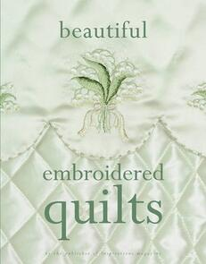 Inspirations Beautiful Embroidered Quilts
