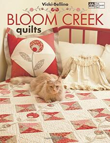 That Patchwork Place  Bloom Creek Quilts