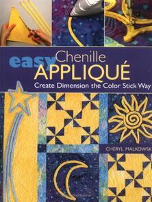 C&T Publishing  Easy Chenille Applique'