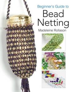 Search Press Beginner's Guide to Bead Netting