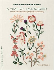 Rainbow Gallery A Year of Embroidery: A Month-to-Month Collection of Motifs for Season