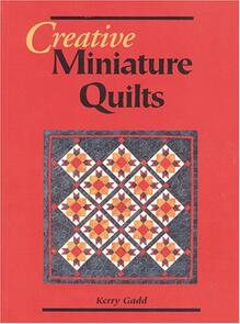 Milner Craft Creative Miniature Quilts