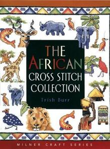 Milner Craft  The African Cross Stitch Collection
