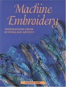 Milner Craft Machine Embroidery: Inspirations from Australian Artists