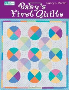 Martingale  Baby's First Quilts