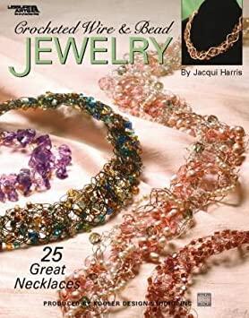 Leisure Arts  Crochet Wire/Bead Jewelry