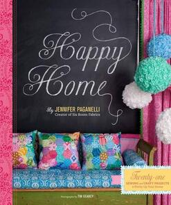 Chronicle Books  Happy Home: Twenty-One Sewing and Craft Projects