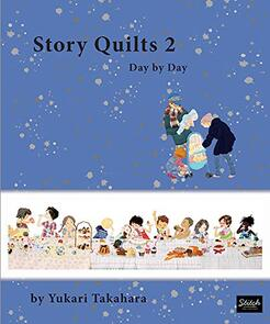 Stitch Publications  Story Quilts 2: Day by Day