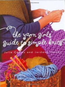 Potter Craft  The Yarn Girls Guide to Simple Knits