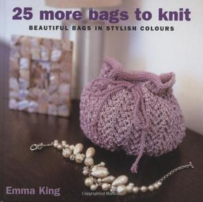 Collins & Brown 25 More Bags to Knit