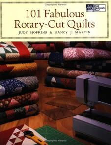 Martingale  101 Fabulous Rotary-Cut Quilts