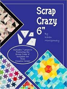 Creative Grids Scrap Crazy 6 - Softcover