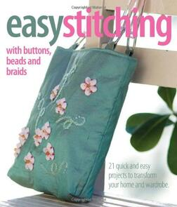Inspirations Easy Stitching with Buttons and Beads