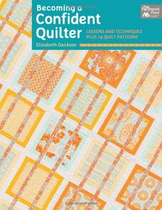 That Patchwork Place  Becoming a Confident Quilter