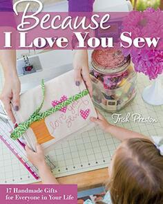Stash Books  Because I Love You Sew