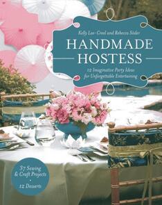 Stash Books  Handmade Hostess: 12 Imaginative Party Ideas