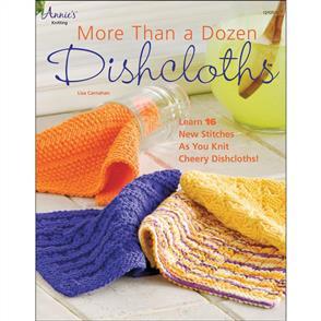 Naturally More Than A Dozen Dishcloths - Annie's Books