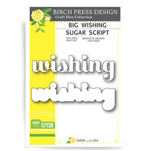 Birch Press  Dies - Big Wishing Sugar Script