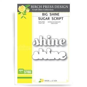 Birch Press  Dies - Big Shine Sugar Script