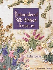 Milner Craft  Embroidered Silk Ribbon Treasures