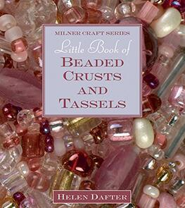 Milner  Little Book of Beaded Crusts and Tassels