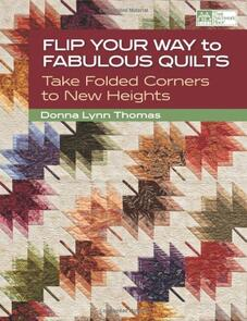 That Patchwork Place  Flip Your Way to Fabulous Quilts