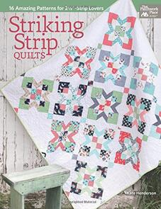 Milner Craft Striking Strip Quilts: 16 Amazing Patterns
