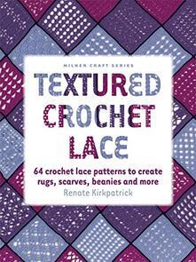 Milner Craft Textured Crochet Lace