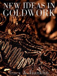 Batsford New Ideas in Goldwork
