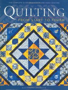 DAVID & CHARLES Quilting from Start to Finish