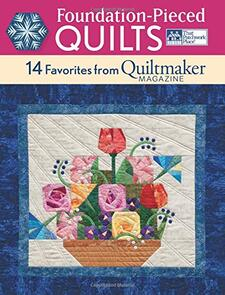 That Patchwork Place  Foundation-Pieced Quilts