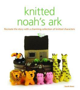 Guild of Master Craftsman Publications Ltd Knitted Noah's Ark
