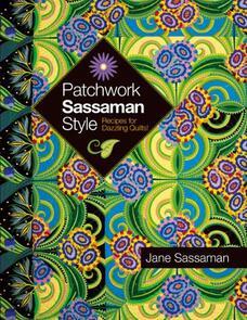 Dragon Threads Patchwork Sassaman Style