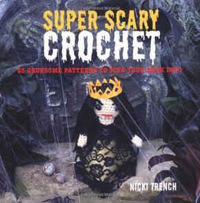Cico Books  Super-Scary Crochet