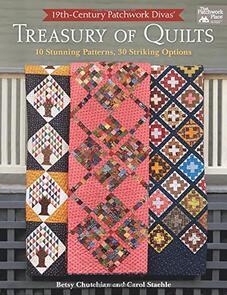 Martingale  19th-Century Patchwork Divas' Treasury of Quilts