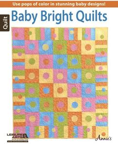 Leisure Arts  Baby Bright Quilts