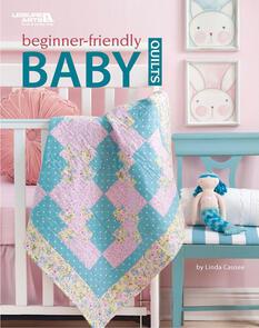 Leisure Arts  Beginner-Friendly Baby Quilts