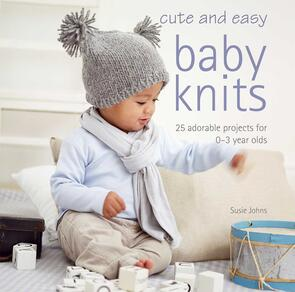 Cico Books  Cute and Easy Baby Knits